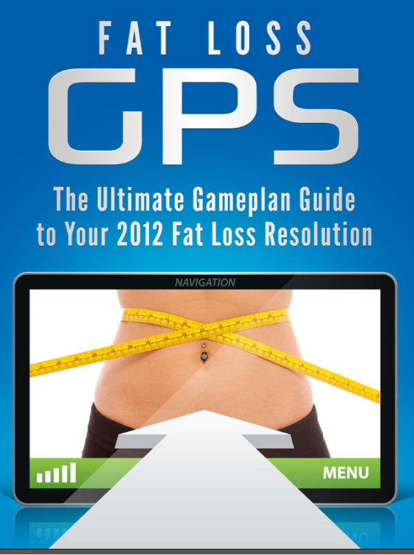 Your Fat Loss GPS (Free gift)