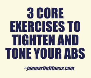 3 Core Exercises to Tighten and Tone Your Abs