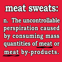 Meat Sweats and Nutrition Guidelines