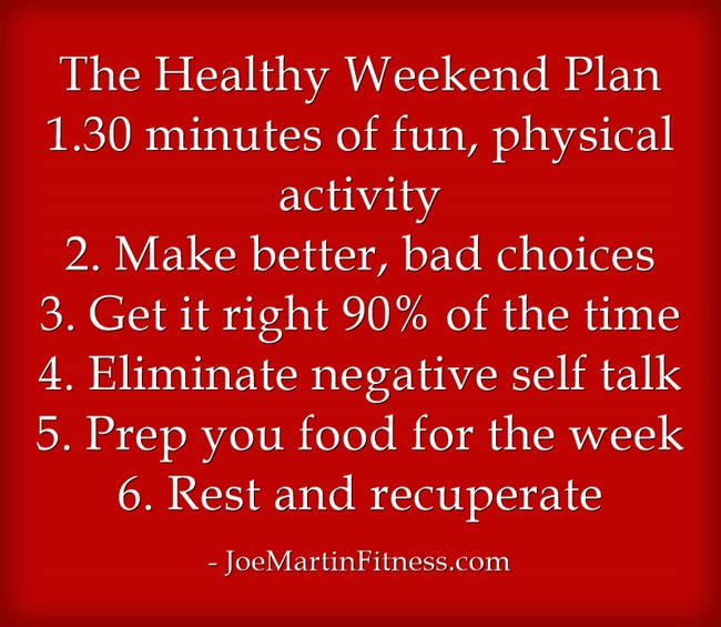 Your Official Healthy Weekend Plan