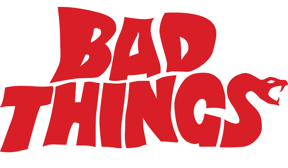Better Bad Things